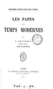 Histoire populaire des papes: Volumes4à5
