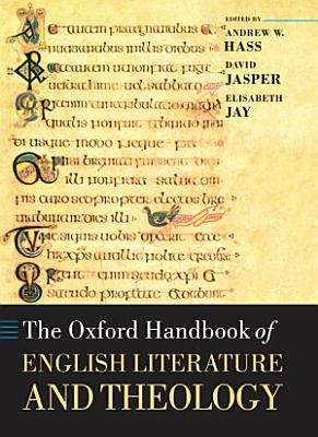 The Oxford Handbook of English Literature and Theology