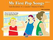 My First Pop Songs, Book 2: Eleven Favorite Pop Songs for the Beginning Pianist