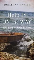 Help Is On The Way Book PDF