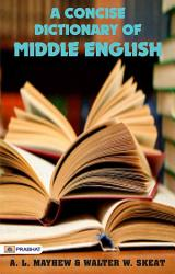 A Concise Dictionary of Middle English from A D  1150 to 1580 PDF