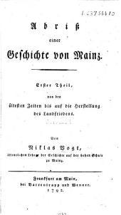 Abriss einer Geschichte von Mainz, etc