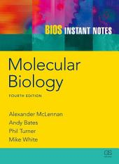 BIOS Instant Notes in Molecular Biology: Edition 4