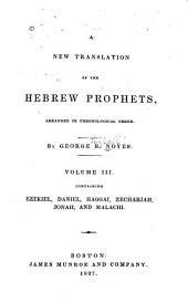 A New Translation of the Hebrew Prophets: Arranged in Chronological Order, Volume 3