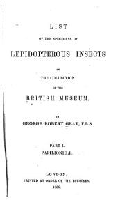 List of the Specimens of Lepidopterous Insects in the Collection of the British Museum: Lepidoptera heterocera