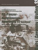 The SS Panzer Aufklarungs Abteilung 11  Nordland