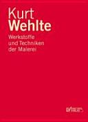 Werkstoffe und Techniken der Malerei PDF