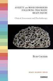 Anxiety and Mood Disorders following Traumatic Brain Injury: Clinical Assessment and Psychotherapy
