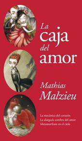 La caja del amor: La mecánica del corazón | La alargada sombra del amor | Metamorfosis en el cielo