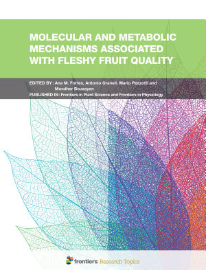 Molecular and Metabolic Mechanisms Associated with Fleshy Fruit Quality