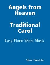 Angels from Heaven Traditional Carol - Easy Piano Sheet Music