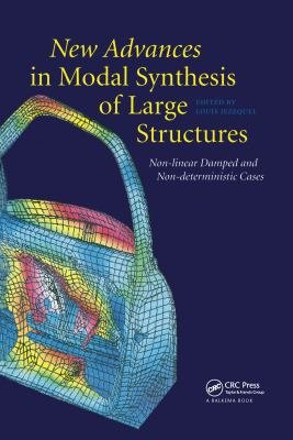 New Advances in Modal Synthesis of Large Structures  Non linear Damped and Non deterministic Cases PDF