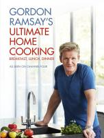 Gordon Ramsay s Ultimate Home Cooking PDF