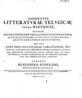 Conspectus litteraturae telugicae, vulgo warugicae, secundum figurationem et vocalium et consonantium quae frequentissimo in usu sunt