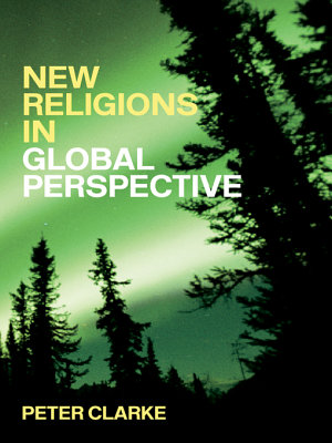 New Religions in Global Perspective PDF