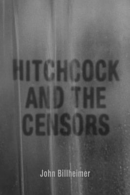 Hitchcock and the Censors PDF