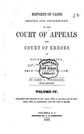 Reports of Cases Argued and Determined in the Court of Appeals and Court of Errors of South Carolina, on Appeal from the Courts of Law: Volume 4
