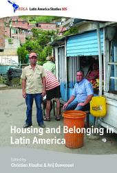 Housing and Belonging in Latin America