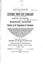 Catalogue of the Entire Private Library Belonging to a Well Known Boston Collector