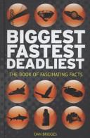 Biggest  Fastest  Deadliest PDF