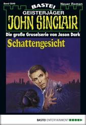 John Sinclair - Folge 0849: Schattengesicht (2. Teil)