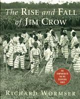The Rise and Fall of Jim Crow PDF