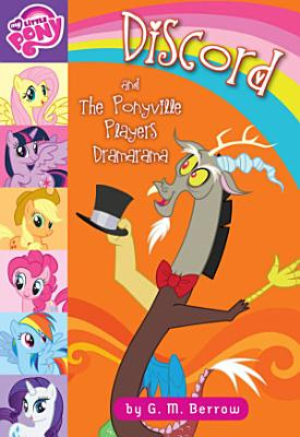 My Little Pony  Discord and the Ponyville Players Dramarama