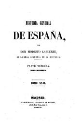 Historia general de España: Volumen 26