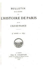 Bulletin de la Société de l'histoire de Paris et de l'Ile-de-France: Volumes4à6