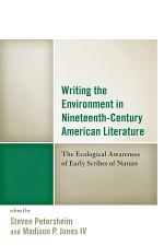 Writing the Environment in Nineteenth-Century American Literature