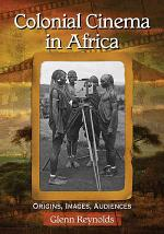 Colonial Cinema in Africa