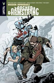 Archer   Armstrong Vol  5  Mission  Improbable TPB PDF