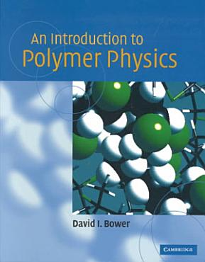 An Introduction to Polymer Physics PDF