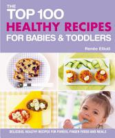 Top 100 Healthy Recipes for Babies and Toddlers PDF