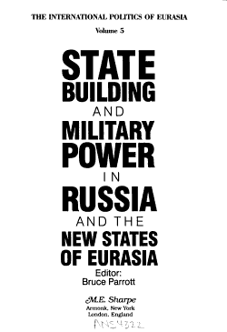 State Building and Military Power in Russia and the New States of Eurasia PDF