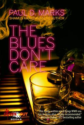 The Blues Don t Care