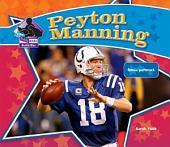 Peyton Manning: Famous Quarterback