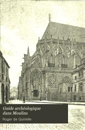 Guide archéologique dans Moulins