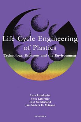 Life Cycle Engineering of Plastics