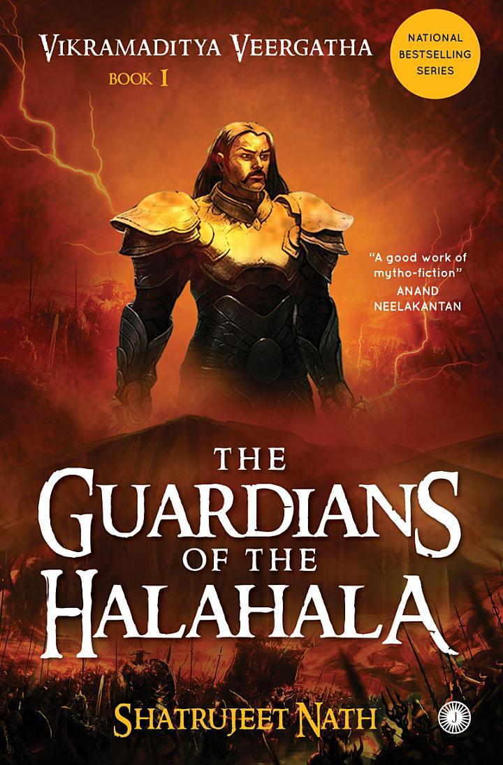 Vikramaditya Veergatha: Book 1 - The Guardians of the Halahala
