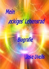 Mein 'eckiges' Lebensrad: Biografie
