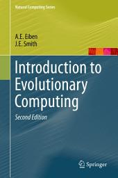 Introduction to Evolutionary Computing: Edition 2