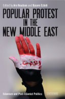 Popular Protest in the New Middle East PDF