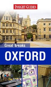 Insight Guides: Great Breaks Oxford: Edition 2