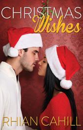Christmas Wishes (Novella)