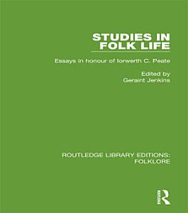 Studies in Folk Life  RLE Folklore  PDF