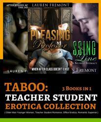TABOO  Teacher Student Erotica Collection  3 Books in 1 PDF