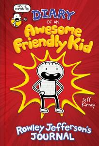 Diary of an Awesome Friendly Kid  Rowley Jefferson s Journal Book