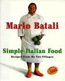 Mario Batali Simple Italian Food PDF