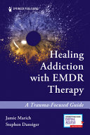 Healing Addiction Emdr Therapy